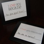 I love you because...